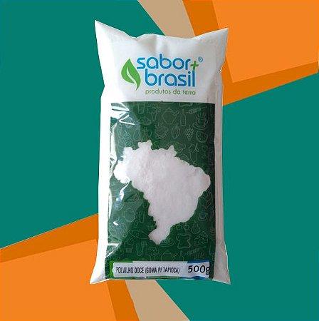 GOMA DE TAPIOCA (POLVILHO DOCE) 500g - SABOR MAIS BRASIL
