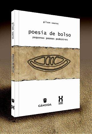 poesia de bolso: pequenos poemas pedestres.