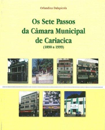 Os sete passos da Câmara Municipal de Cariacica