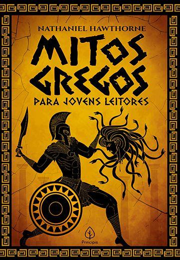 Principis - Clássicos da literatura mundial - Mitos gregos para jovens leitores