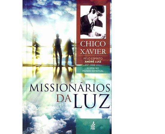 Missionários da luz - Coleção André Luiz
