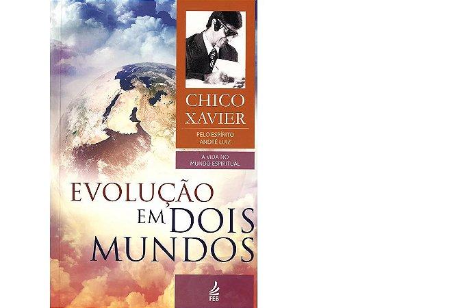 Evolução em Dois Mundos - Coleção André Luiz