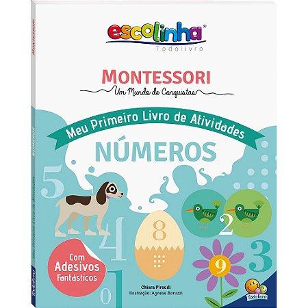 Escolinha Montessori Meu Primeiro Livro de Atividades... Números