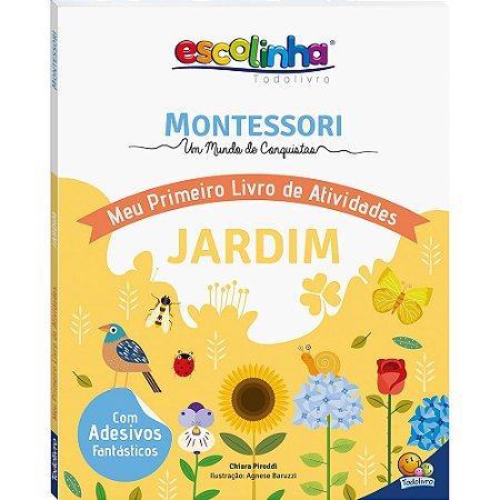 Escolinha Montessori Meu Primeiro Livro de Atividades... Jardim