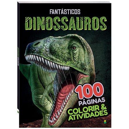 Colorir & Atividades: Fantásticos Dinossauros - Todolivro