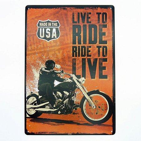 Placa em Metal Ride To Live