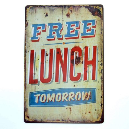 Placa em Metal Free Lunch