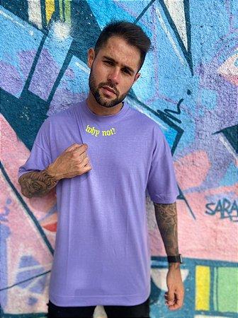 Camiseta Oversized Why Not