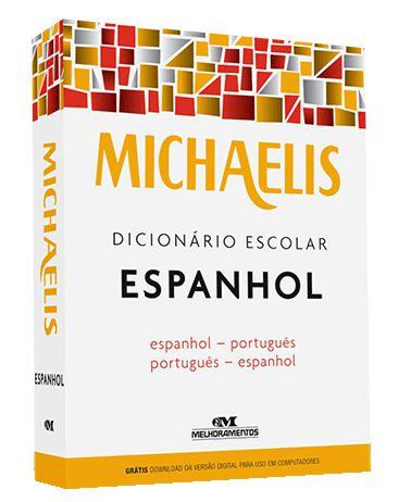 Dicionário Escolar Espanhol-Portugues- Portugues-Espanhol Michaelis