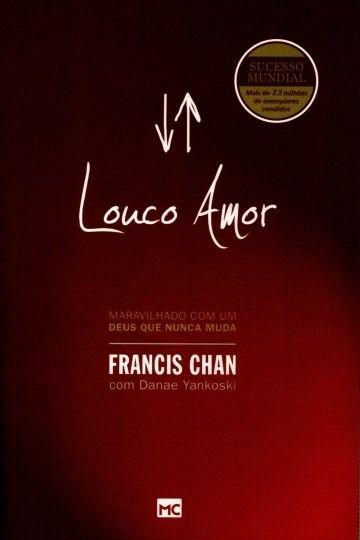 Louco Amor   Francis Chan