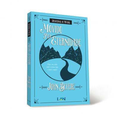 Movido Pela Eternidade | John Bevere | Ed. Lan