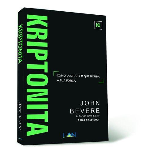 Kriptonita | John Bevere