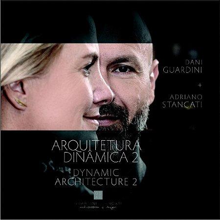 LIVRO ARQUITETURA DINAMICA 2 - Autores Dani Guardini e Adriano Stancati
