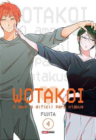 Wotakoi: O amor é difícil para Otakus - 4