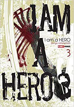 I am a hero volume 3
