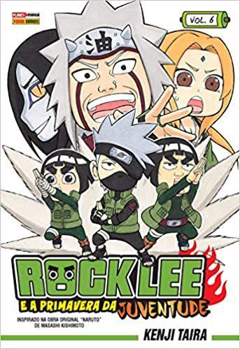Rock Lee e a primavera da juventude volume 6