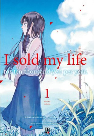 I Sold My Life For Ten Thousand Yen Per Year - Volume 01