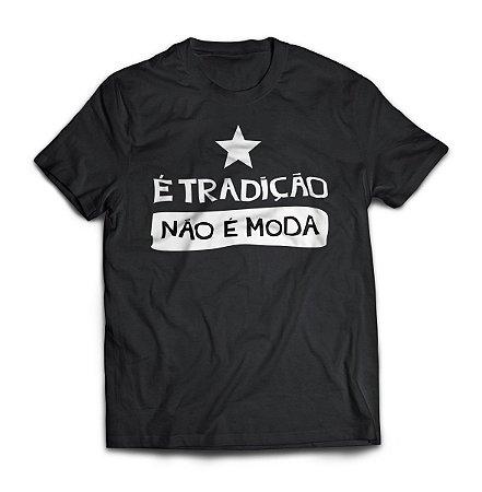 Camisa Tradição Não é Moda - Botafogo