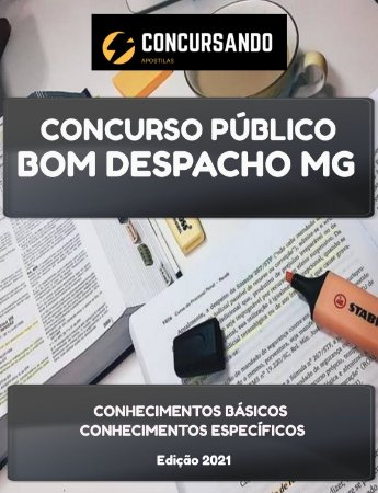 APOSTILA PREFEITURA DE BOM DESPACHO MG 2021 ASSISTENTE SOCIAL