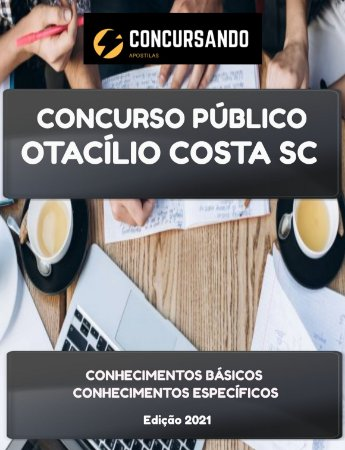APOSTILA PREFEITURA DE OTACÍLIO COSTA SC 2021 FARMACÊUTICO BIOQUÍMICO