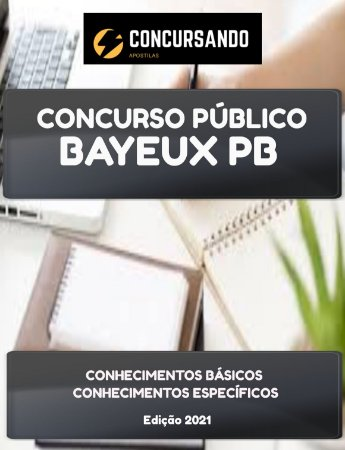 APOSTILA PREFEITURA DE BAYEUX PB 2021 TÉCNICO DE INFORMÁTICA