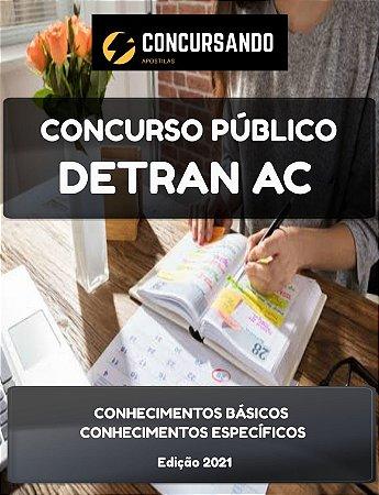 APOSTILA DETRAN AC 2021 TÉCNICO ADMINISTRATIVO VISTORIADOR