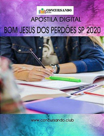 APOSTILA PREFEITURA DE BOM JESUS DOS PERDÕES SP 2020 ADVOGADO