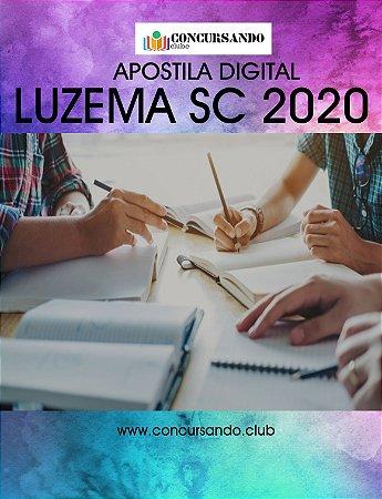 APOSTILA PREFEITURA DE LUZEMA SC 2020 ASSISTENTE ADMINISTRATIVO