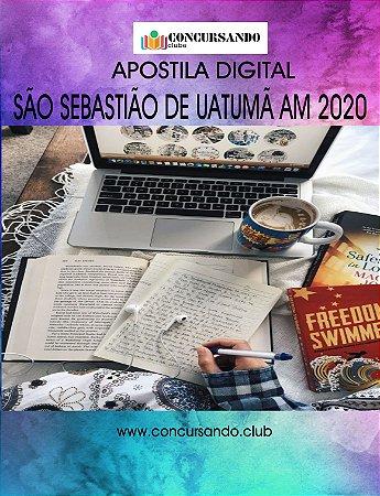 APOSTILA PREFEITURA DE SÃO SEBASTIÃO DE UATUMÃ AM 2020 PROFESSORES DE LICENCIATURA PLENA - ENSINO FUNDAMENTAL II LÍNGUA PORTUGUESA
