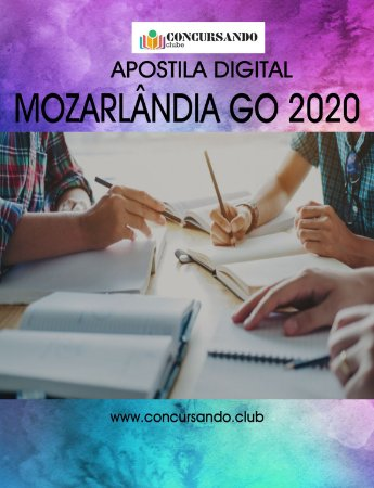 APOSTILA PREFEITURA DE MOZARLÂNDIA GO 2020 FISCAL DE VIGILÂNCIA SANITÁRIA