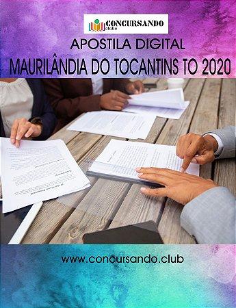 APOSTILA PREFEITURA DE MAURILÂNDIA DO TOCANTINS TO 2020 NUTRICIONISTA