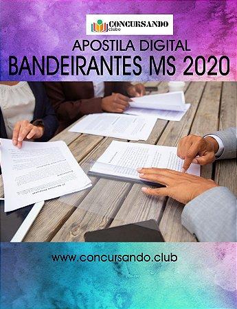 APOSTILA PREFEITURA DE BANDEIRANTES MS 2020 TÉCNICO DE INFORMÁTICA - TÉCNICO DE ATIVIDADES ORGANIZACIONAIS