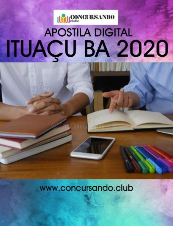 APOSTILA CÂMARA DE ITUAÇU BA 2020 ANALISTA LEGISLATIVO