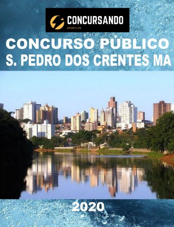 APOSTILA PREFEITURA SÃO PEDRO DOS CRENTES MA 2020 ADVOGADO DO MUNICÍPIO