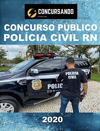 APOSTILA PC RN 2020 DELEGADO DE POLÍCIA CIVIL SUBSTITUTO