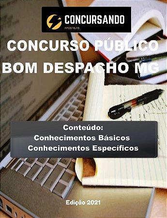 APOSTILA PREFEITURA DE BOM DESPACHO MG 2021 GESTOR PÚBLICO MUNICIPAL - EDUCADOR FÍSICO