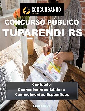 APOSTILA PREFEITURA DE TUPARENDI RS 2021 AGENTE DE FISCALIZAÇÃO