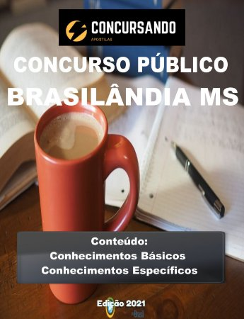 APOSTILA PREFEITURA DE BRASILÂNDIA MS 2021 PROFESSOR DE MATEMÁTICA