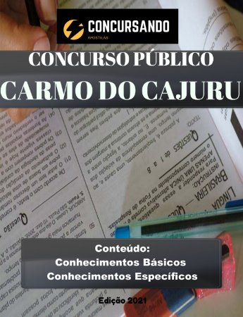 Apostila PREFEITURA DE CARMO DO CAJURU MG 2021 Auxiliar de Enfermagem
