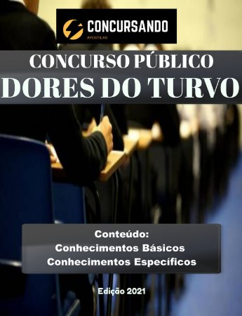 APOSTILA PREFEITURA DE DORES DO TURVO MG 2021 FISCAL DE TRIBUTOS, OBRAS E POSTURAS