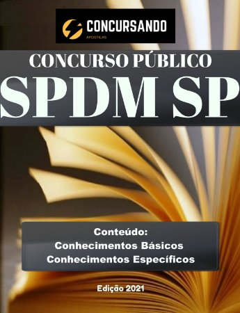 APOSTILA SPDM SP 2021 AUXILIAR ALMOXARIFADO - URGÊNCIA E EMERGÊNCIA