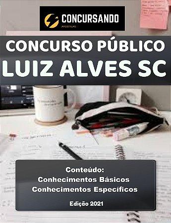 APOSTILA PREFEITURA DE LUIZ ALVES SC 2021 FISCAL SANITÁRIO/SMS