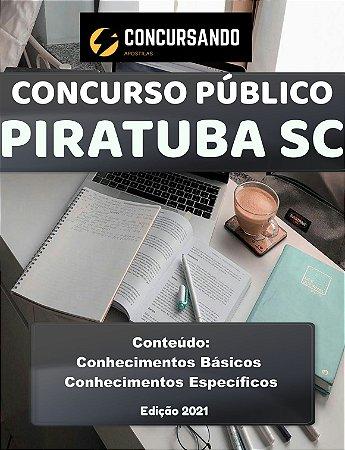 APOSTILA PREFEITURA DE PIRATUBA SC 2021 PROFESSOR ENSINO FUNDAMENTAL I - PEDAGOGA ANOS INICIAIS (HABILITADO E NÃO HABILITADO)