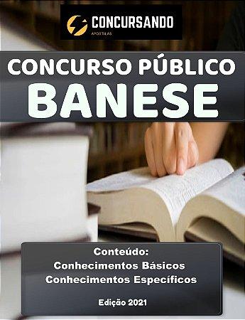 APOSTILA BANESE 2021 TÉCNICO BANCÁRIO I