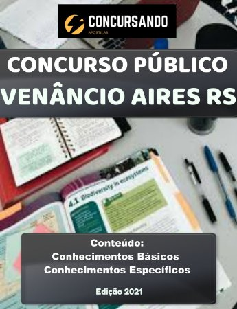 Apostila PREFEITURA DE VENÂNCIO AIRES RS 2021 Professor de Artes