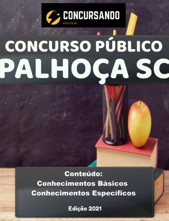 Apostila PREFEITURA DE PALHOÇA SC 2021 Fisioterapeuta