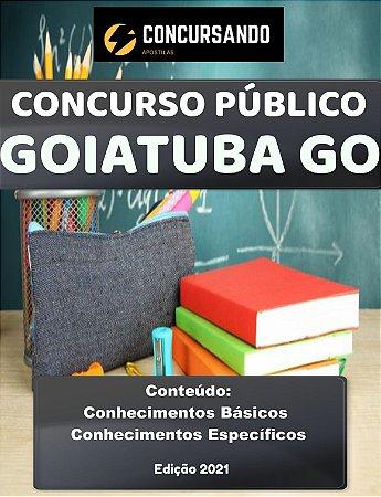 APOSTILA PREFEITURA DE GOIATUBA GO 2021 PROFESSOR DE LETRAS - PORTUGUÊS/INGLÊS