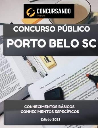 APOSTILA PREFEITURA DE PORTO BELO SC 2021 AUXILIAR ADMINISTRATIVO