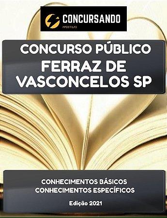 APOSTILA PREFEITURA DE FERRAZ DE VASCONCELOS SP 2021 CONTADOR