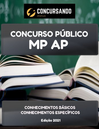 APOSTILA MP AP 2021 AUXILIAR ADMINISTRATIVO